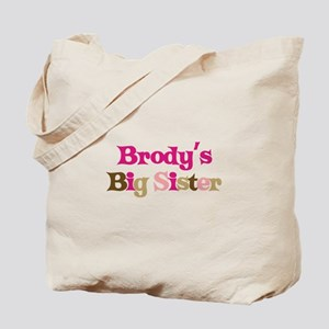 Brody's Big Sister Tote Bag