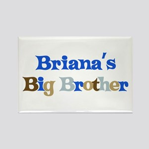 Briana's Big Brother Rectangle Magnet
