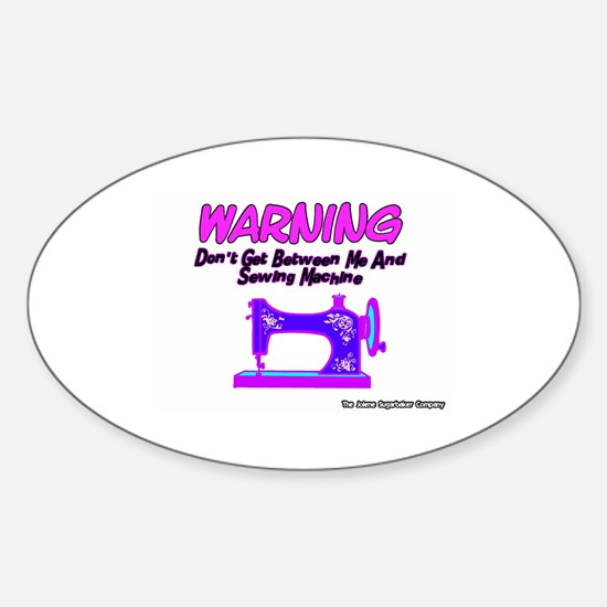 Warning Sewing Machine Oval Decal