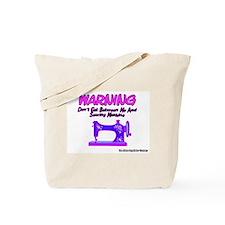 Warning Sewing Machine Tote Bag
