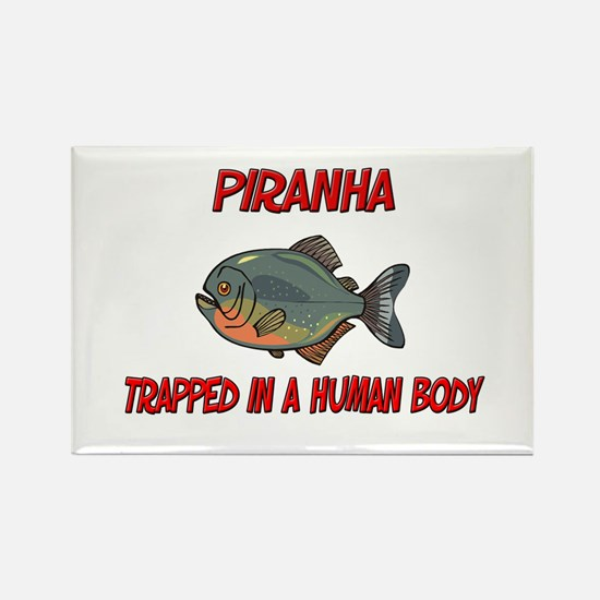 Piranha trapped in a human body Rectangle Magnet
