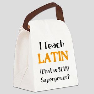teach latin Canvas Lunch Bag