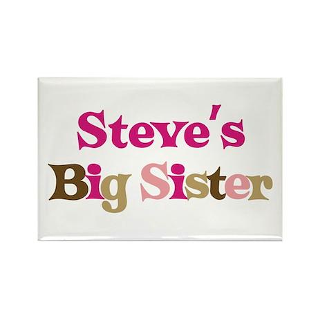 Steve's Big Sister Rectangle Magnet (10 pack)