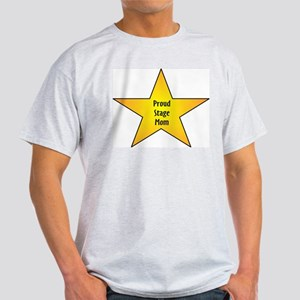 Proud Stage Mom Light T-Shirt