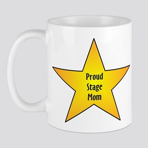 Proud Stage Mom Mug