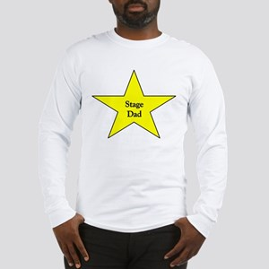 Proud Stage Dad Long Sleeve T-Shirt