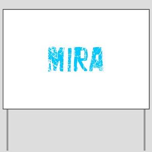 Mira Faded (Blue) Yard Sign