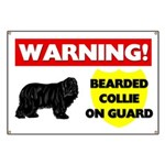 Warning Bearded Collie Banner