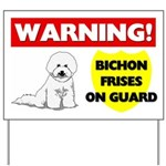 Warning Bichon Frises Yard Sign