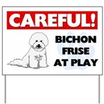 Careful Bichon Frise Yard Sign