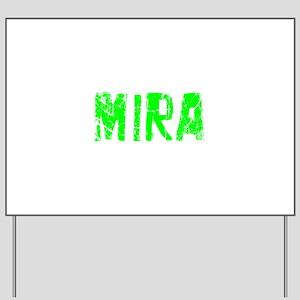 Mira Faded (Green) Yard Sign