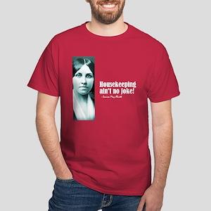 """Alcott """"Housekeeping"""" Dark T-Shirt"""