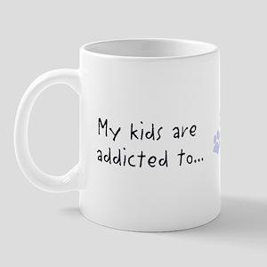 My kids are addicted Mug