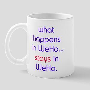 WHAT HAPPENS IN WEHO Mug
