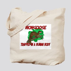 Mongoose trapped in a human body Tote Bag