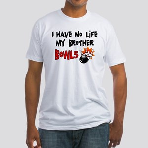 No Life Brother Bowls Fitted T-Shirt