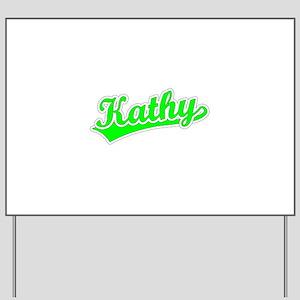 Retro Kathy (Green) Yard Sign