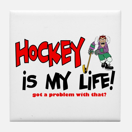 Hockey is my life -player Tile Coaster