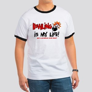 Bowling is my Life! Ringer T
