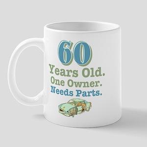 Needs Parts 60 Mug