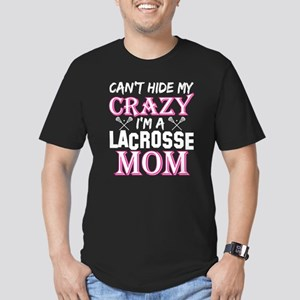 Cant Hide My Crazy Im A Lacrosse Mom T-Shirt