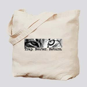 Trap. Neuter. Return. Cat Eye Tote Bag