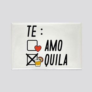 Te AmoTe Quila Rectangle Magnet