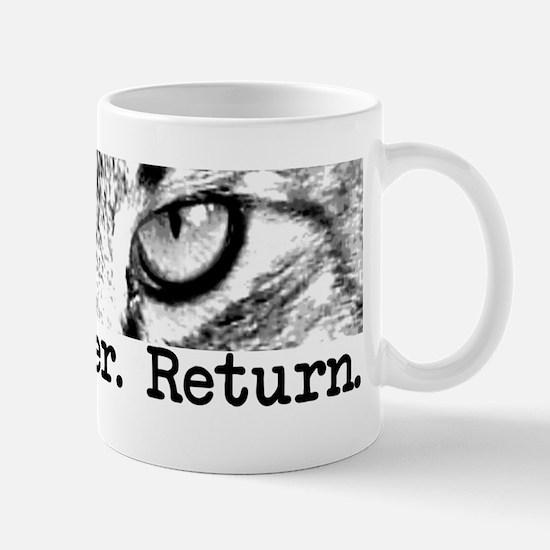 Trap. Neuter. Return. Cat Eye Mug
