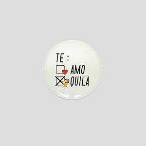Te AmoTe Quila Mini Button