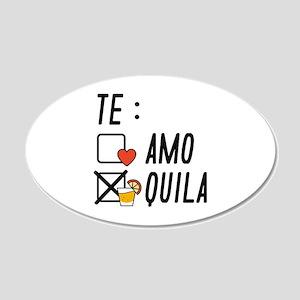 Te AmoTe Quila 22x14 Oval Wall Peel