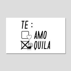 Te AmoTe Quila 22x14 Wall Peel