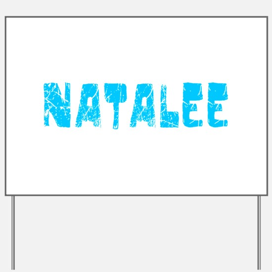 Natalee Faded (Blue) Yard Sign