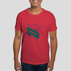 Half Truth Dark T-Shirt