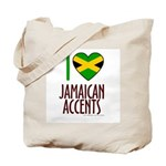 I love Jamaican Accents Tote Bag