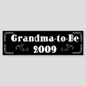 Grandma-to-Be 2009 Bumper Sticker
