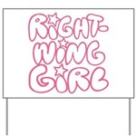 Right-Wing Girl Yard Sign