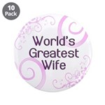 "World's Greatest Wife 3.5"" Button (10 pack)"