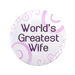 "World's Greatest Wife 3.5"" Button"