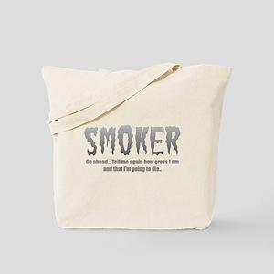 Smoker Tote Bag
