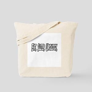 """Eat. Sleep. Urology."" Tote Bag"