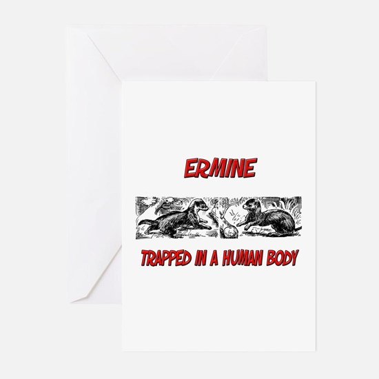 Ermine trapped in a human body Greeting Cards (Pk
