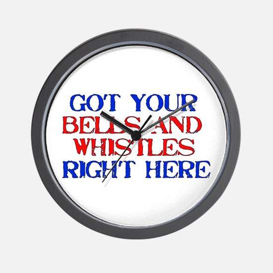 Got Your Bells and Whistles Wall Clock