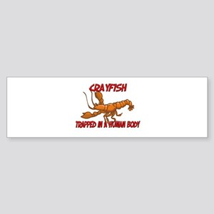 Crayfish trapped in a human body Bumper Sticker