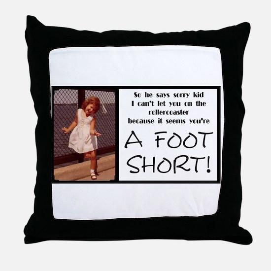 A Foot Short Throw Pillow