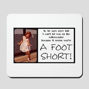 A Foot Short Mousepad