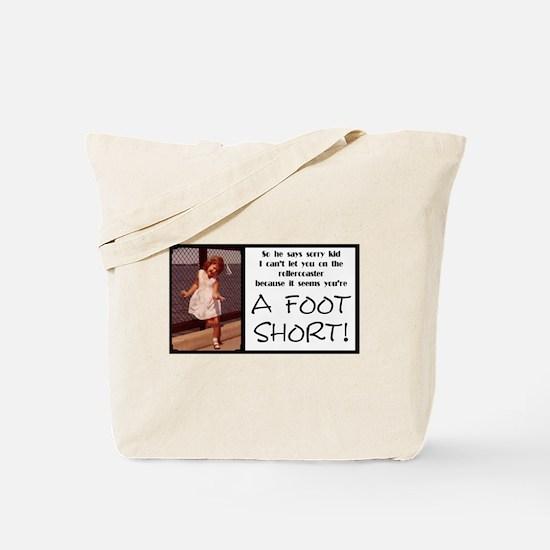 A Foot Short Tote Bag