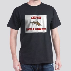 Catfish trapped in a human body Dark T-Shirt