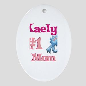Kaelyn - #1 Mom Oval Ornament