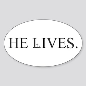 He lives Oval Sticker