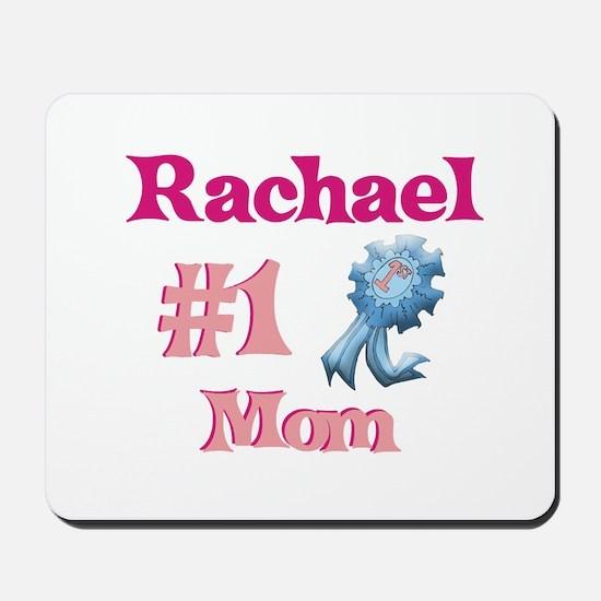Rachael - #1 Mom Mousepad